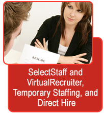 SelectStaff and VirtualRecruiter, Temporary Staffing, and Direct Hire